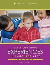 Early Childhood Experiences In Language Arts by Jeanne M Machado 10th Edition