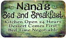 Novelty Magnet Nana's Bed and Breakfast new aluminum M-9352