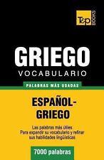 Vocabulario Español-Griego - 7000 Palabras Más Usadas by Andrey Taranov...