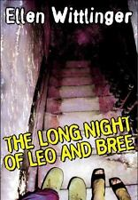 The Long Night of Leo and Bree by Wittlinger, Ellen