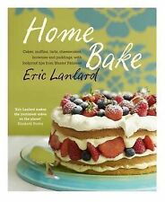 Home Bake: Cakes, Muffins, Tarts, Cheesecakes, Brownies and Puddings, With...