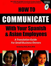 How to Communicate with Your Spanish and Asian Employees: A Translation Guide fo