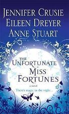 The Unfortunate Miss Fortunes by Jennifer Crusie, Eileen Dreyer, Anne Stuart, Go