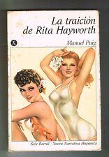 Manuel Puig La Traicion de Rita Hayworth Argentina Novela Seix Baral 1978