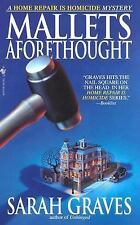 Mallets Aforethought: A Home Repair is Homicide Mystery Graves, Sarah Mass Mark