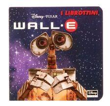 Wall·E - I librottini - Disney Libri - Libro nuovo in offerta !