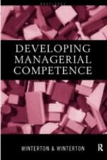 Developing Managerial Competence by Ruth Winterton and Jonathan Winterton...