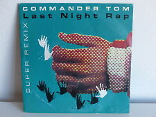 COMMANDER TOM Last night rap OTB 13 84 7