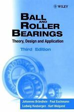 Ball and Roller Bearings: Theory, Design and Application