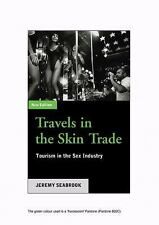 Travels In The Skin Trade - Second Edition: Tourism and the Sex Industry