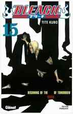 "manga Bleach Tome 15 Tite KUBO Neuf Glenat ""Beginning Of The Death Of Tomorrow"""