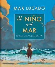 El Nino y el Mar [Spanish] by Max Lucado