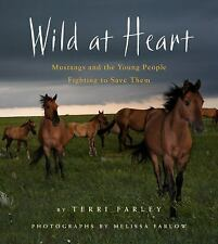 Wild at Heart: Mustangs and the Young People Fighting to Save Them