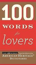 100 Words for Lovers American Heritage Dictionaries Paperback