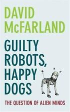 Guilty Robots, Happy Dogs: The Question of Alien Minds-ExLibrary