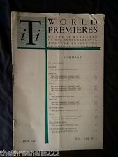 INTERNATIONAL THEATRE INSTITUTE WORLD PREMIER - APRIL 1957 VOL 8 #7