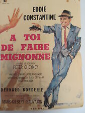 Old 1963 French Movie Poster A Toi de Faire Mignonne Eddie Constantine