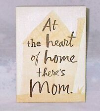 "Mother's Day Hallmark Canvas Wall Art 'At the Heart of Home There's Mom' 7"" x 5"""