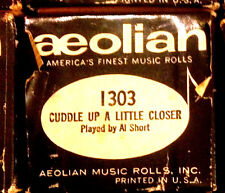 """AEOLIAN """"CUDDLE UP A LITTLE CLOSER"""" Al Short Hand Played Player Piano Roll 1303"""