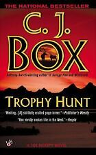 Trophy Hunt by C.J. Box (PB 2005) Joe Pickett Bk #4