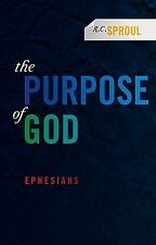 Purpose of God : Ephesians by R. C. Sproul (2011, Paperback)