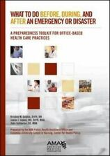 What to Do Before, During and After Emergency or Disaster: A Preparedn-ExLibrary