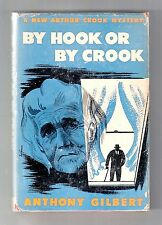 "BY HOOK OR BY CROOK (Anthony Gilbert/1st US/Brt. title: ""The Spinster's Secret"")"