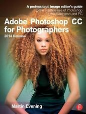 ADOBE PHOTOSHOP CC FOR PHOTOGRAPHERS, 2014 RELE - MARTIN EVENING (PAPERBACK) NEW