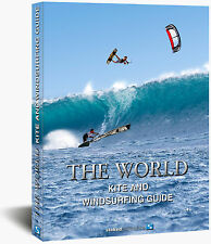 THE WORLD KITE AND WINDSURFING GUIDE - deutsche Ausgabe