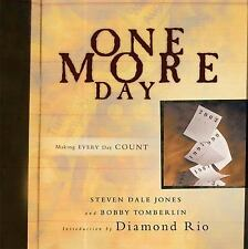 One More Day by Bobby Tomberlin, Steven Dale Jones and Diamond Rio Group Staff