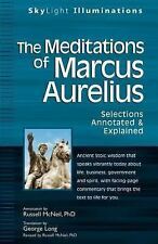 The Meditations of Marcus Auerlius: Selections Annotated & Explained (SkyLight I