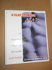 A Flat Stomach ASAP by Ellington Darden, (1998, Hardcover, Illustrated