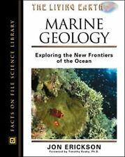 Marine Geology: Exploring the New Frontiers of the Ocean (Living Earth-ExLibrary