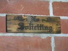 No Soliciting Sign Carved Wood Plaque Antique Distressed Natural Finish