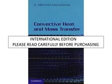Convective Heat and Mass Transfer South Asian Edition by S. Mostafa Ghiaasiaan