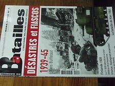 9µ? Revue Batailles du XXe Siecle HS n°3 Desastres & Fiascos 1939-45 Kiev 41....