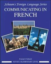 Communicating in French by Conrad J. Schmitt (1991, Paperback)