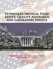 Veterinary/Medical Food Safety, Quality Assurance, and Laboratory Service by...