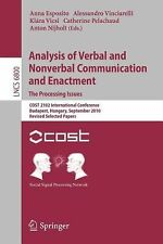 Analysis of Verbal and Nonverbal Communication and Enactment. the Processing...