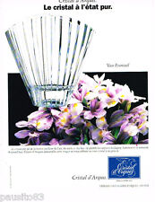 PUBLICITE ADVERTISING 085  1996  CRISTAL D'ARQUES  le vase EVENTAIL