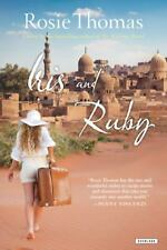 Iris & Ruby by Rosie Thomas BESTSELLER ADVANCE READER PAPERBACK NEW ROMANCE LOVE
