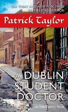 A Dublin Student Doctor: An Irish Country Novel Irish Country Books - Taylor, Pa
