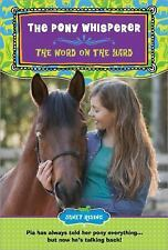 The Pony Whisperer: The Word on the Yard-ExLibrary