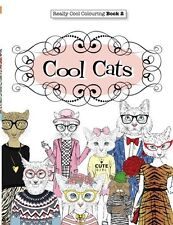 Really COOL Colouring Book 2: Cool Cats(Really COOL Colouring...)(Volume 2)(Pbk)
