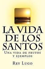 La Vida de Los Santos by Rey Lugo (2014, Paperback)