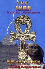 The Ankh : African Origin of Electromagnetism by Nur A. Amen (2011, Paperback)