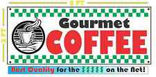 GOURMET COFFEE Banner Sign 4 Fresh Hot Whole Grind TEA Cappuccino Machine