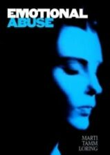 Emotional Abuse : The Trauma and the Treatment by Marti Tamm Loring (1998,...