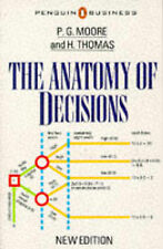 The Anatomy of Decisions (Penguin business), Peter Gerald Moore, H. Thomas