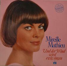 """MIREILLE MATHIEU - UND DER WIND WIRD EWIG SINGEN   12""""  LP (T133)"""